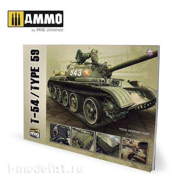 AMIG6032 Ammo Mig T-54/TYPE 59 – VISUAL MODELERS GUIDE (English)