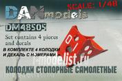 DM48505 DANmodel 1/48 ФТД колодки стопорные самолетные 4 шт + декаль с номерами