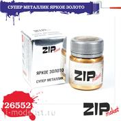 26552 ZIPmaket Краска модельная СУПЕР МЕТАЛЛИК Яркое золото