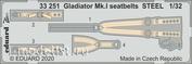 33251 Eduard 1/32 Фототравление для Gladiator Mk.I seatbelts  стальные ремни