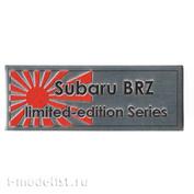 Т308 Plate Табличка для Subaru BRZ Limited Edition Series 80х30 мм, цвет серебро