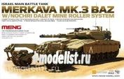 TS-005 Meng 1/35 Israel Main Battle Tank Merkava Mk.3 BAZ with Nochri Dalet Mine Roller System