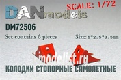DM72506 DANmodel 1/72 Колодки стопорные самолетные 6 шт, набор №4 + декаль