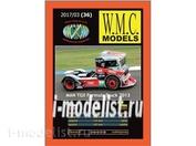 WMC-36 W. M. C. Models 1/25 TGX Formula Truck 2013
