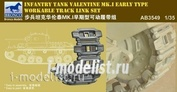 AB3549 Bronco 1/35 Valentine MK. I Early Workable Track