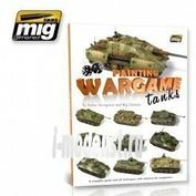 AMIG6003 Ammo Mig Книга PAINTING WARGAME TANKS ENGLISH (