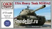 72017 OKB Grigorov 1/72 USA Heavy Tank M103A2