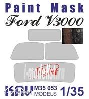 M35 053 KAV models 1/35 Окрасочная маска на остекление Ford 3000S Series (ICM)