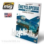 AMIG6053 Ammo Mig ENCYCLOPEDIA OF AIRCRAFT MODELLING TECHNIQUES VOL.4: WEATHERING (English) / ЭНЦИКЛОПЕДИЯ ТЕХНОЛОГИЙ МОДЕЛИРОВАНИЯ САМОЛЕТОВ ТОМ 4: ЭРОЗИЯ (Английский)