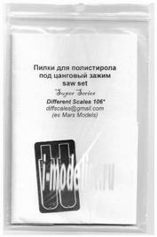 106 Different Scales Пилки для полистирола под цанговый зажим (зуб 0,3 и 0,5мм)