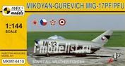 MKM14410 Mark I. model 1/144 Mikoyan-Gurevich MiG-17PF/PFU Soviet All-Weather Fighter