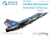 QD48027 Quinta Studio 1/48 3D cabin interior Decal MIC-31B (for AMK model)