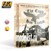 AK-687 AK Interactive THE EAGLE HAS LANDED (английский язык) /