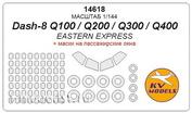14618 KV Model 1/144 Daash-8 Q100/Q200/Q300/Q400-masks for passenger Windows and wheels