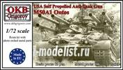 72023 OKB Grigorov 1/72 USA Self Propelled Anti-Tank Gun M50A1 Ontos